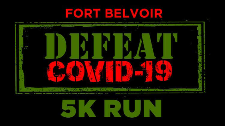 Fort Belvoir Defeat COVID-19 Virtual 5K Run