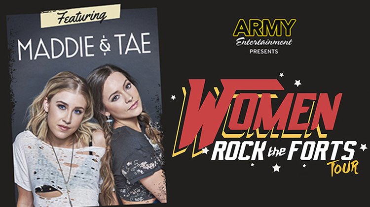 Women Rock the Forts Tour: Maddie & Tae in Concert at Fort Belvoir