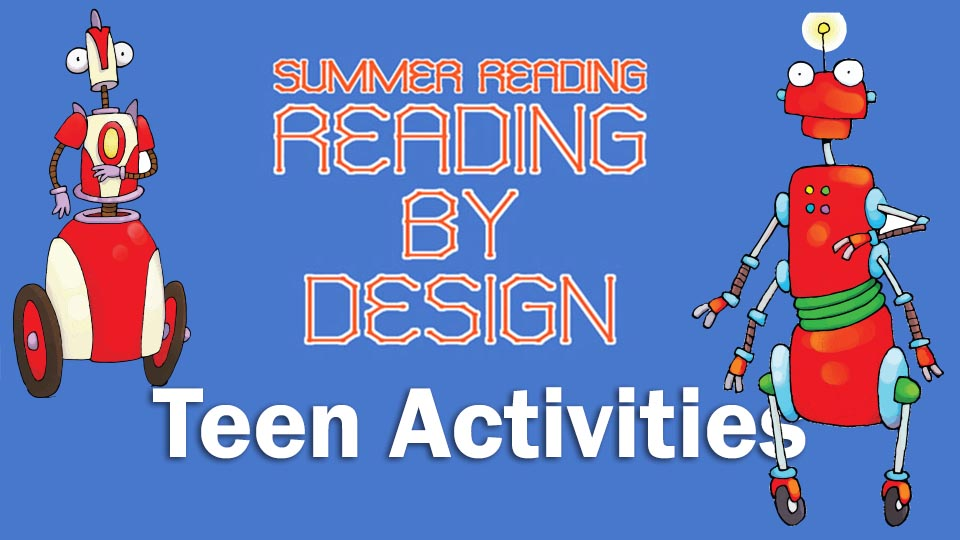 Summer Reading Teen Activities