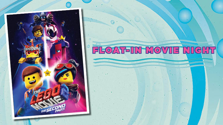 Float-in Movie: Lego Movie 2