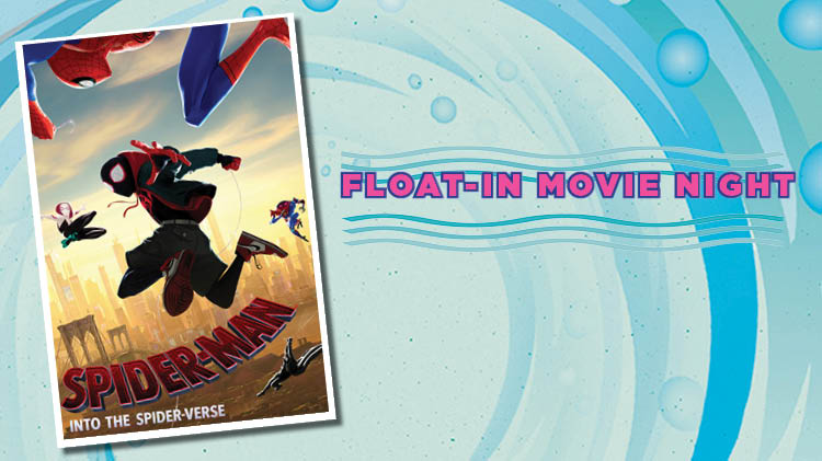 Float-in Movie: Spiderman - Into the Spider-Verse