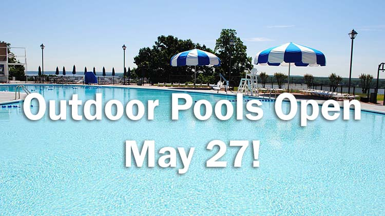Outdoor Pools Open for Memorial Day Weekend!