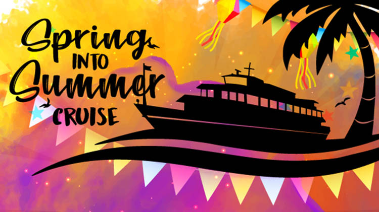 Spring into Summer Cruise