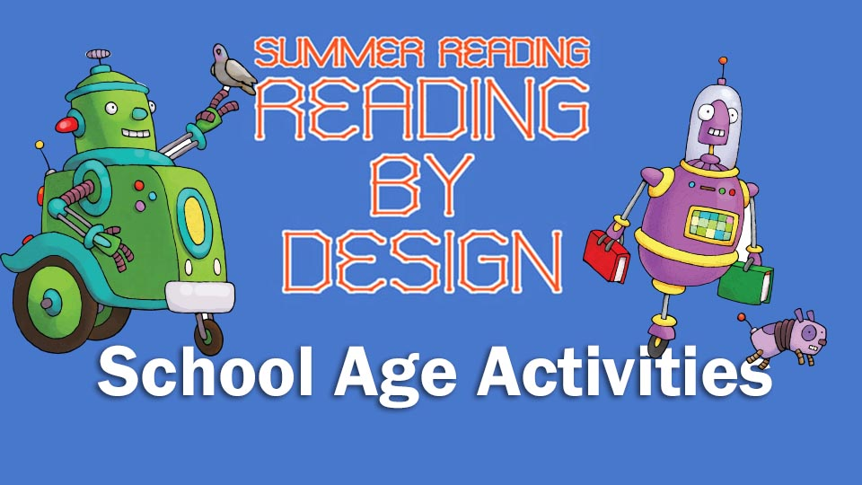 Summer Reading Program School Age Activities
