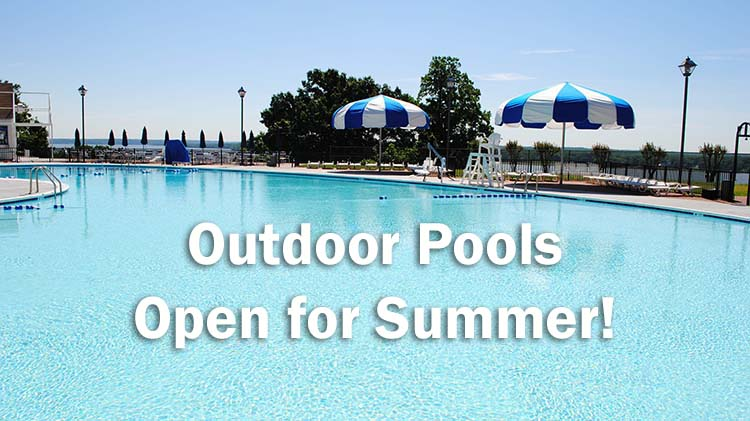 Outdoor Pools Open for Summer!